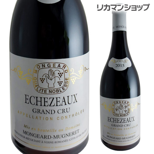 エシェゾー [2015]モンジャール ミュニュレ 赤ワイン
