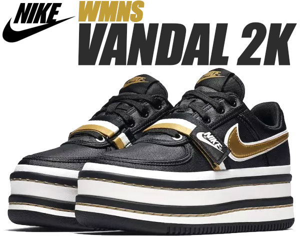 NIKE WMNS VANDAL 2K black/metallic gold 【ナイキ ウィメンズ バンダル 2X スニーカー レディース 厚底 チャンキースニーカー ヴァンダル】