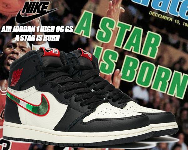 new product ccfdf 90240 NIKE AIR JORDAN 1 RETRO HIGH OG(GS) A STAR IS BORN black/varsity red-sail