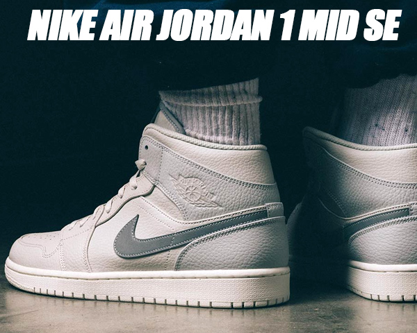 NIKE AIR JORDAN 1 MID SE light bone/grey fog 【ナイキ エアジョーダン 1 ミッド スニーカー AJ1 グレー】
