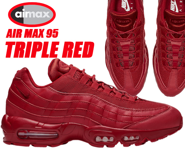 NIKE AIR MAX 95 TRIPLE RED varsity red/varsity red cq9969-600 ナイキ エアマックス 95 スニーカー AM95 レッド メンズ 赤