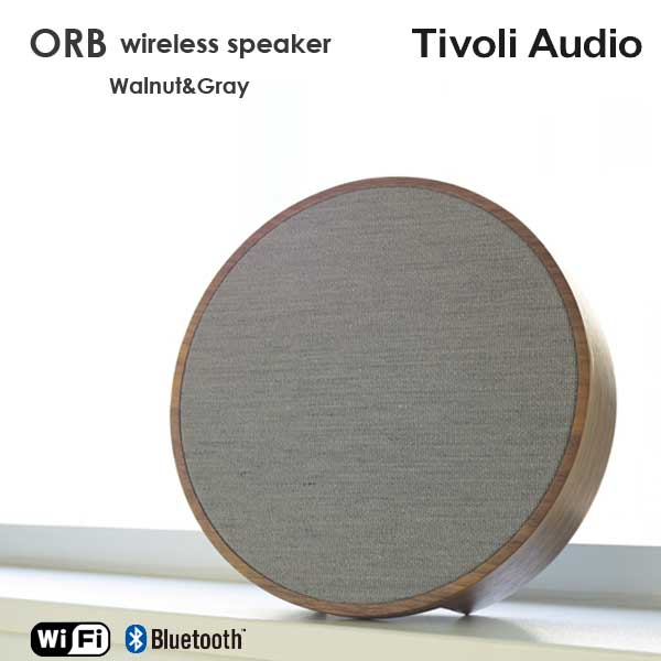 ORB(オーブ)ワイヤレススピーカー ウォールナット×グレー ARTシリーズ チボリ オーディオ【送料無料】【HLS_DU】