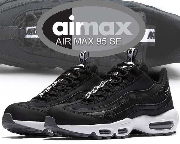 Among published by advantageous discount coupon! NIKE AIR MAX 95 SE blackblack white cool grey