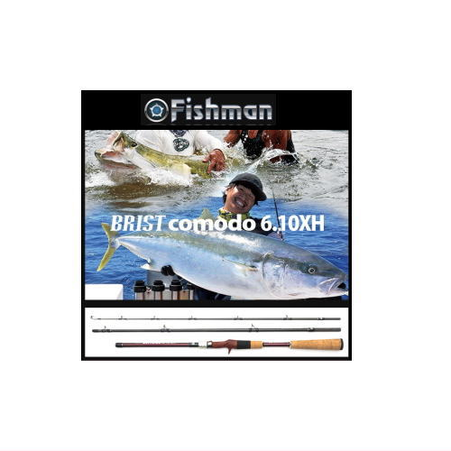 フィッシュマン ブリスト・コモド6.10XH BRISTcomodo6.10XH