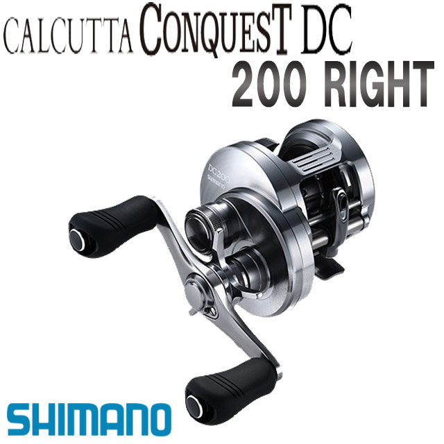 シマノ '19 カルカッタコンクエスト 200 RIGHT 驚きの値段 正規品