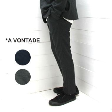 A VONTADE (アボンタージ) スリム イージー スラックス Slim Easy SlacksVTD-0291-PT / a vontade パンツ / ア ボンタージ パンツ / メンズ / パンツ / 日本製 / 正規取扱店