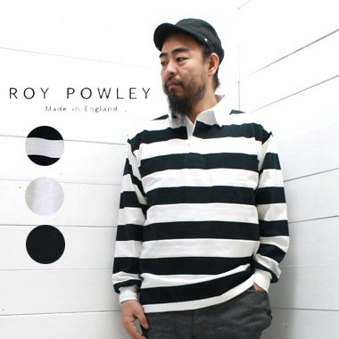 ROY POWLEY (ロイポーリー) ラグビーシャツ RUGBY SHIRTSメンズ トップス tシャツ ラガーシャツ ボーダー 無地 カットソー 天竺 イギリス製 正規取扱店