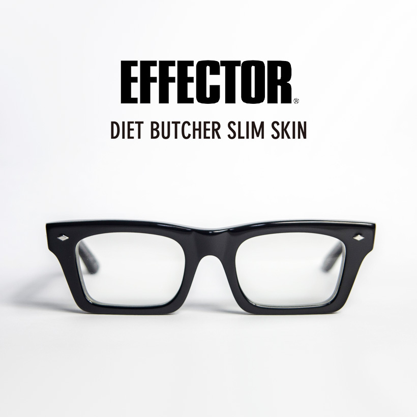 EFFECTOR エフェクター Dirt ダート DIET BUTCHER SLIM SKIN ビッグフレーム メガネ 伊達 度付き