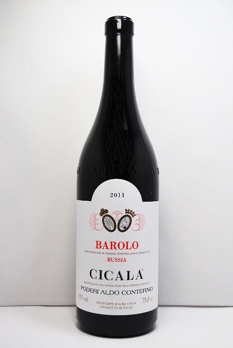 アルド・コンテルノ バローロ  チカラ [2011]Aldo Conterno Barolo Cicala