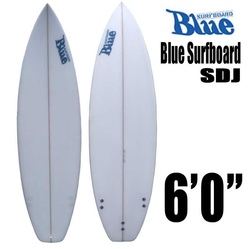ショートボード Blue Surfboard SDJ 6'0/ブルーサーフボード 初心者 サーフィン 【送料無料】