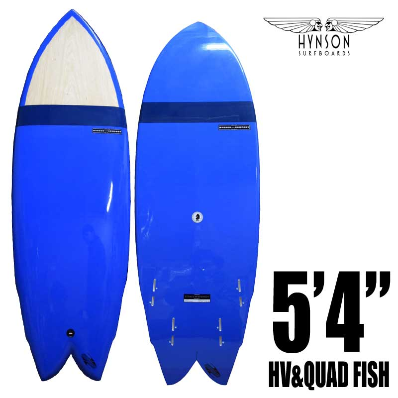 HYNSON HV&QUAD FISH 5'4
