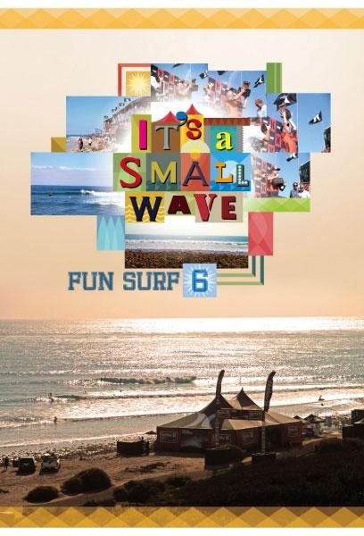 大好評 FUN SURFシリーズ第6弾  【9/15(水)クーポン有&最大ポイント19.5倍】 FUN SURF6 ファンサーフ6 It's a small wave サーフィンDVD