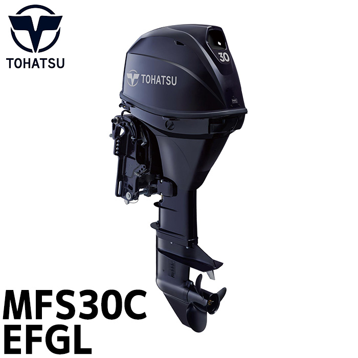 船外機 30馬力 送料無料 トランサムL セル付 電動スターター 船舶 ボート エンジン 4ストローク ガスアシスト仕様 燃料タンク 25L シンプルディラーハンドル TOHATSU トーハツ MFS30C-EFGL