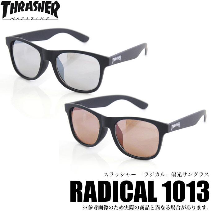 (5)スラッシャー RADICAL(ラジカル) 1013 偏光サングラス  /釣り/アウトドア/スケーター/THRASHER/スラッシャーマガジン/