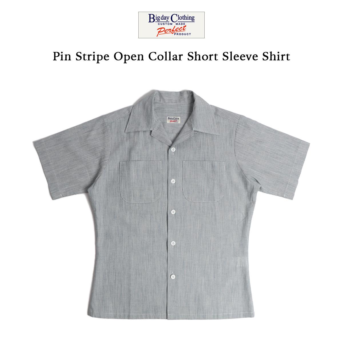 BIG DAY ビッグデイ シャツ 半袖 メンズ ライトウェイトオープンカラー半袖シャツ ピンストライプ 60sスタイル 綿100% 日本製