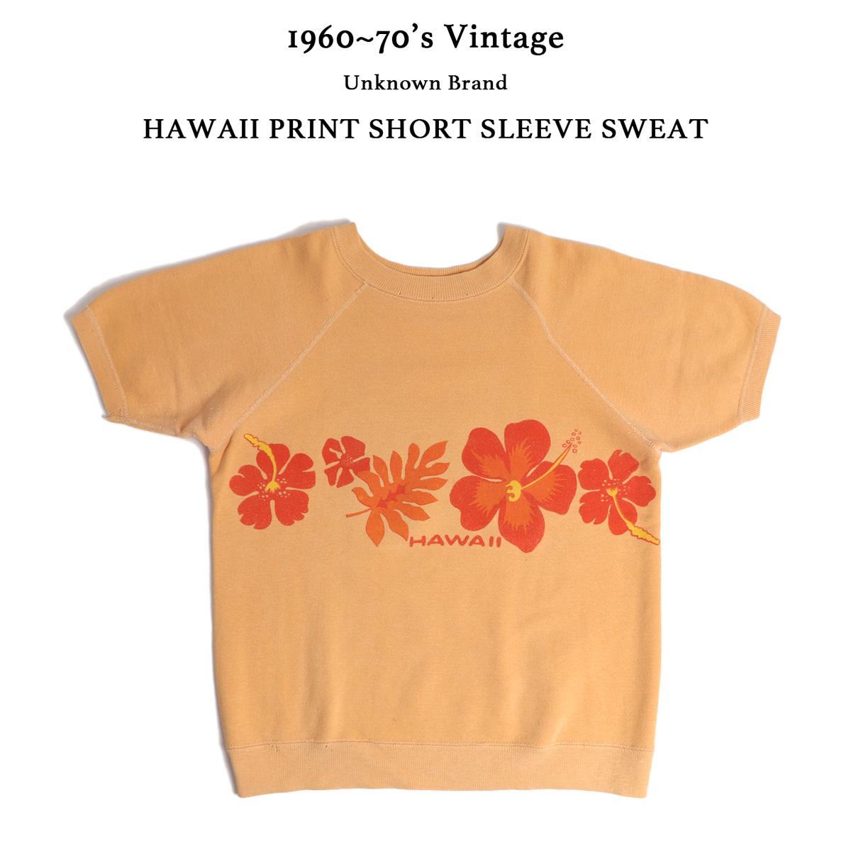 1960~70s VINTAGE UNKNOWN BRAND ハワイプリント半袖スウェット