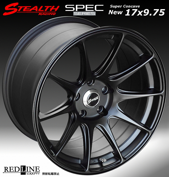 ■ STEALTH Racing SPEC-01 ■17X9.75J+25 PCD114.3 ホイール4本セット走り屋/チューニングカーにお勧め幅広サイズ!!強い逆ゾリのレーシングデザイン