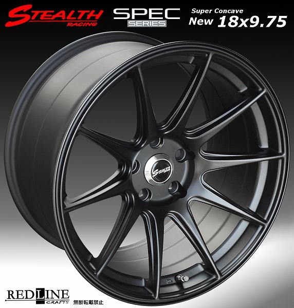 ■ STEALTH Racing SPEC-01 ■18X9.75J+20 PCD114.3 バラ売り2本セット走り屋/チューニングカーにお勧め幅広サイズ!!強い逆ゾリのレーシングデザイン
