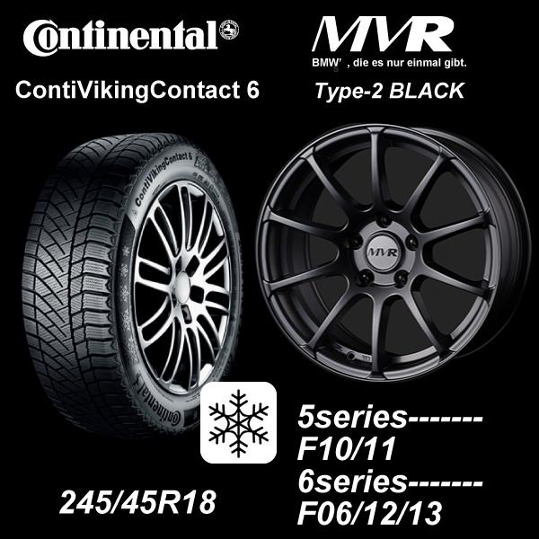 スタッドレス ホイールセットBMW 245/45R18コンチネンタルCVC6ContiVikingContact6 限定品 MVR T2 8-18ブラック5er F10/116er F06/12/13