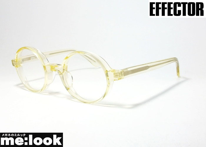 今だけ限定15%OFFクーポン発行中 国内正規品 EFFECTOR エフェクターラウンド クラシック 眼鏡 売店 フレームSNAPPY-KI メガネ サイズ約43 度付可クリア スナッピー