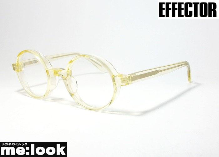 EFFECTOR エフェクターラウンド クラシック 眼鏡 メガネ フレームSNAPPY-KI スナッピー サイズ約43 度付可クリア