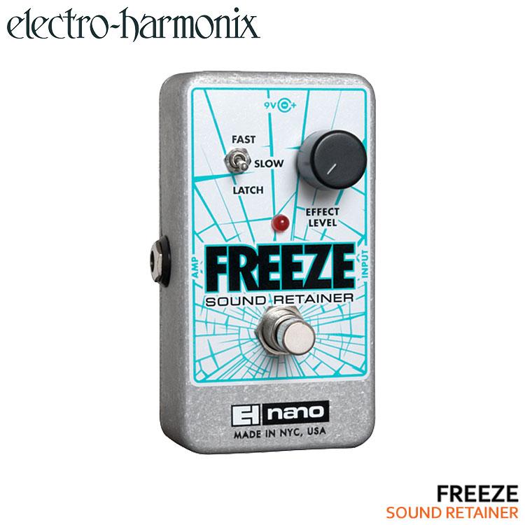 【送料無料】Electro-Harmonix サウンドリテイナー FREEZE フリーズ エレクトロハーモニックス【ラッキーシール対応】