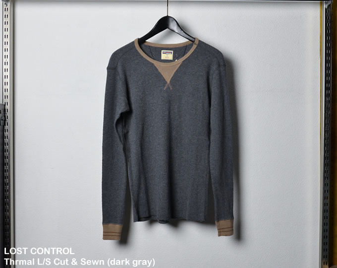 [ lost control ] サーマルロングスリーブカットソー / Thrmal L/S Cut & Sewn (dark gray)