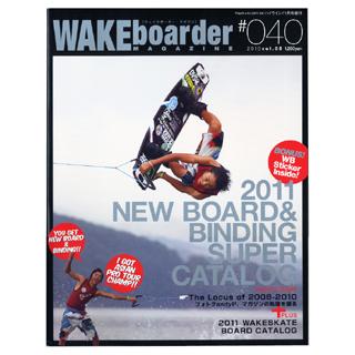 WAKEboarder MAGAZINE ウェイクボーダーマガジン #040 2010 Vol.05 【ネコポス対応可】