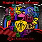 [送料無料] Mix Speaker's,Inc. / Magical Show Invitation(完全盤/2CD+DVD) [CD]