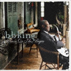B.B.キング ブルース オン ザ 限定盤 バイユー CD お気にいる 情熱セール