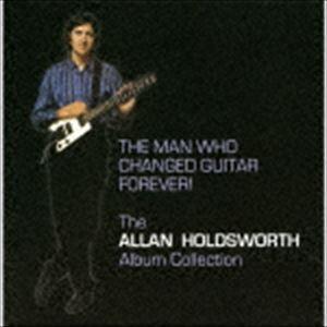 [送料無料] アラン・ホールズワース / ザ・マン・フー・チェンジド・ギター・フォエヴァー! [CD]