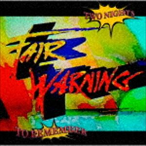 [送料無料] フェア・ウォーニング / トゥー・ナイツ・トゥ・リメンバー [CD]