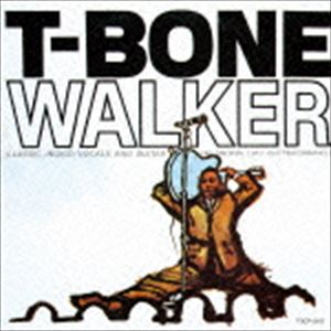T-ボーン ウォーカー モダン ブルース 高品質 CD 新生活 限定盤 ギターの父
