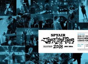[送料無料] SPYAIR/JUST LIKE THIS 2018(完全生産限定盤) [Blu-ray]