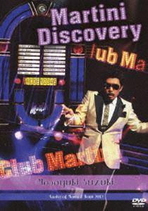 [送料無料] 鈴木雅之/Masayuki Suzuki taste of martini tour 2012~Martini Discovery~ [DVD]