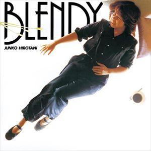 広谷順子 大注目 最新 Blendy UHQCD CD