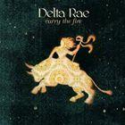 全国どこでも送料無料 輸入盤 DELTA RAE CARRY 在庫あり FIRE THE CD
