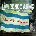 輸入盤 アウトレットセール 特集 LAWRENCE ARMS OH 引き出物 CD CALCUTTA