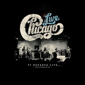 [送料無料] 輸入盤 CHICAGO / CHICAGO: VI DECADES LIVE (THIS IS WHAT WE DO) [4CD+DVD]