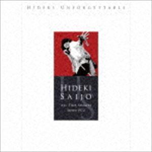 西城秀樹 / HIDEKI UNFORGETTABLE-HIDEKI SAIJO ALL TIME SINGLES SINCE1972(完全生産限定盤/5Blu-specCD2+DVD) [CD]