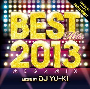 DJ 超安い YU-KI MIX BEST HITS mixed Megamix by CD 2013 本物