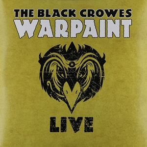 [送料無料] 輸入盤 BLACK CROWES / WARPAINT LIVE [3LP]