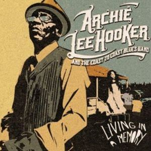 ARCHIE 市販 LEE HOOKER AND THE セール COAST TO IN BAND A BLUES MEMORY CD LIVING