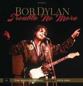 [送料無料] 輸入盤 BOB DYLAN / TROUBLE NO MORE : THE BOOTLEG SERIES VOL.13 / 1979-1981 (DELUXE EDITION) (LTD) [8CD+DVD]