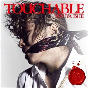石井竜也 / TOUCHABLE(初回生産限定盤/CD+Blu-ray) [CD]