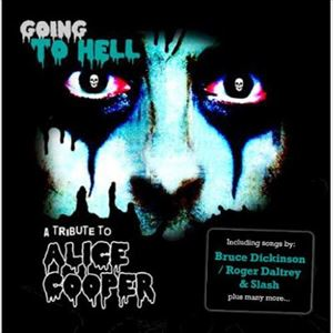 GOING TO HELL - A COOPER 入手困難 ALICE 売買 TRIBUTE CD