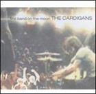 輸入盤 CARDIGANS 価格交渉OK送料無料 FIRST 日本限定 BAND ON THE MOON CD