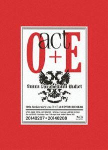 9mm Parabellum Bullet/act O+E(初回限定生産Blu-ray版スペシャル・エディション) [Blu-ray]