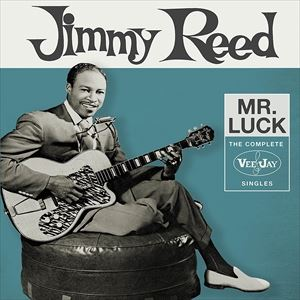 [送料無料] 輸入盤 JIMMY REED / MR. LUCK : COMPLETE VEE-JAY SINGLES [3CD]