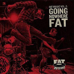超目玉 輸入盤 VARIOUS FAT MUSIC 8 NOWHERE : プレゼント CD GOING